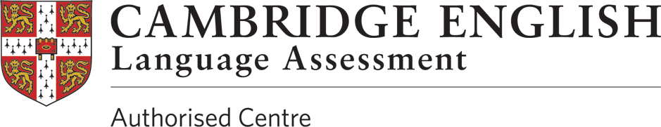 Cambridge English - Language Assessment - Authorised Centre